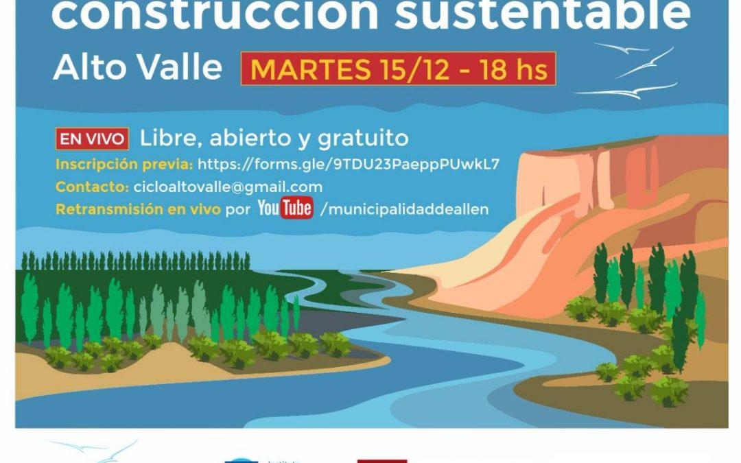 Ciclo participativo de construcción sustentable del Alto Valle